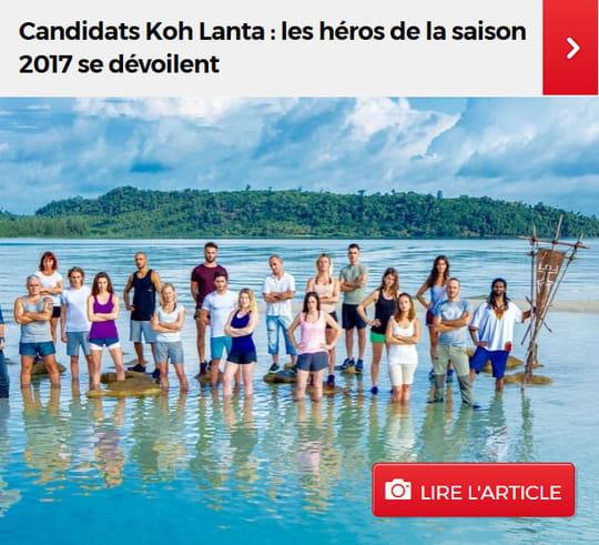 Candidats Koh Lanta : les héros de la saison 2017 se dévoilent